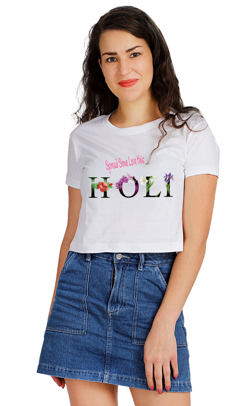 SPREAD SOME LOVE THIS HOLI Crop TOP