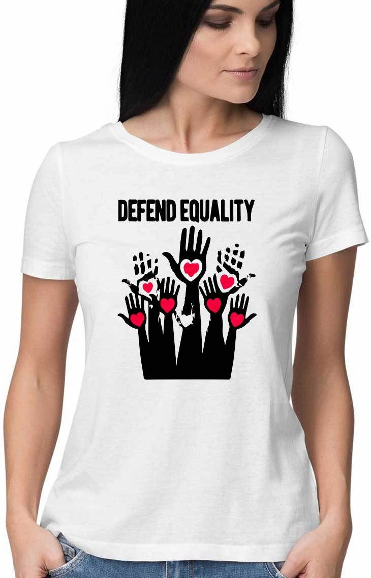 DEFEND EQUALITY T Shirt