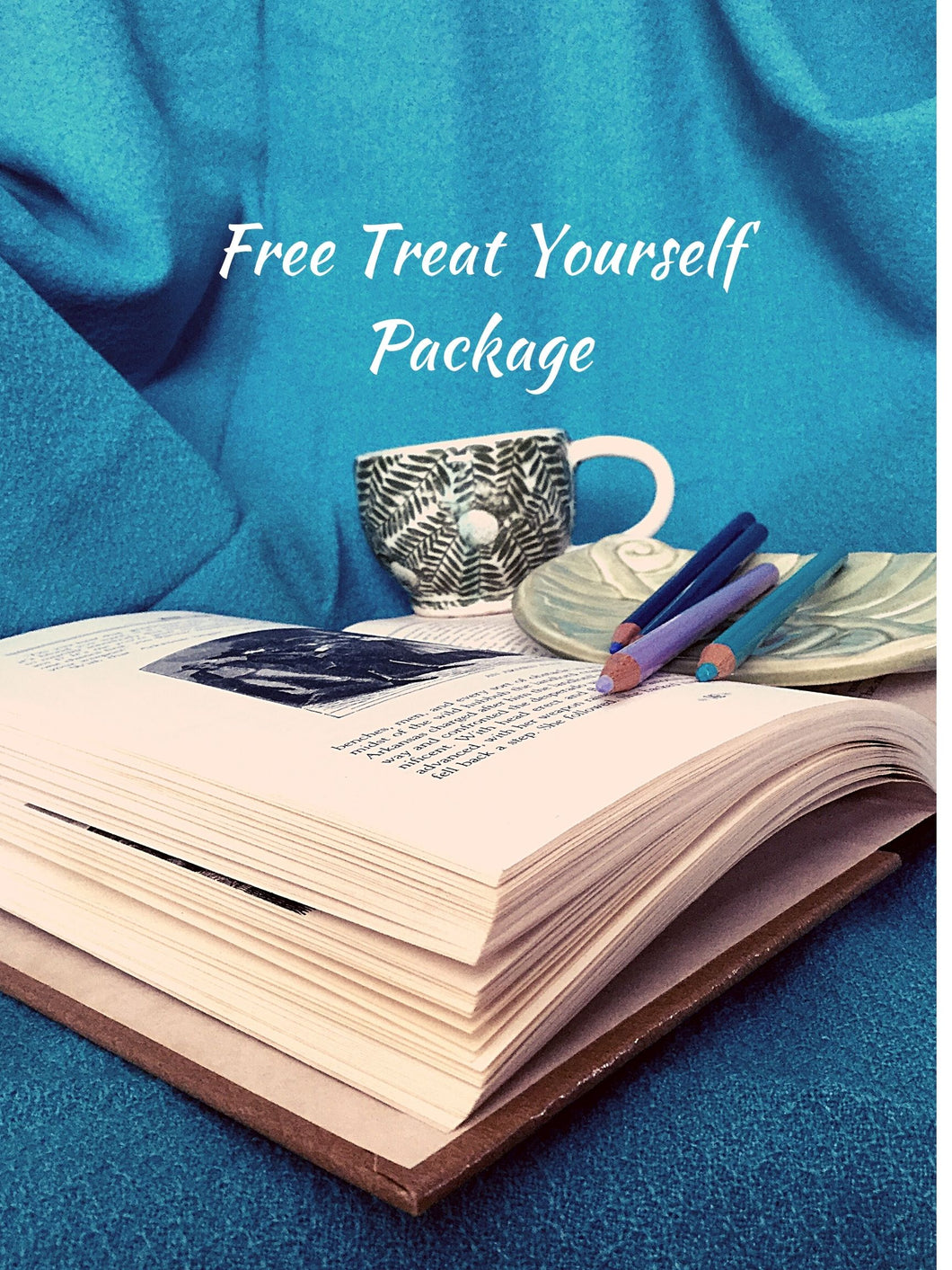 Treat Yourself Package