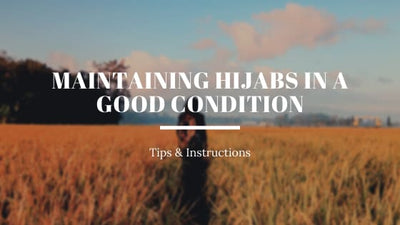 Tips for making your hijabs last