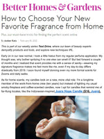 BETTER HOMES & GARDENS : How to Choose Your New Favorite Fragrance from Home