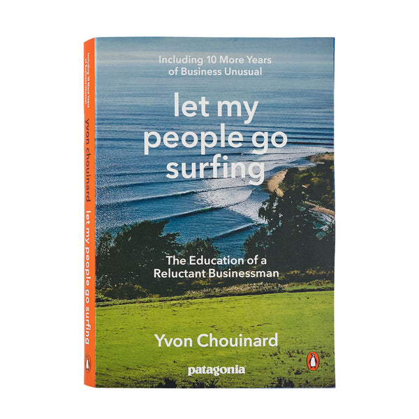 Let My People Go Surfing (Including 10 More Years of Business Unusual) por Yvon Chouinard (Tapa Blanda)