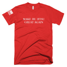 Make Jiu Jitsu Great Again - Short-Sleeve - T-Shirt