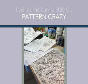 Pattern Crazy! - deloresartcanada