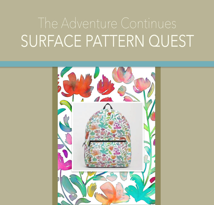 The Adventure Continues (the Surface Pattern Design quest, that is!)