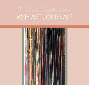 Why art journal? - deloresartcanada