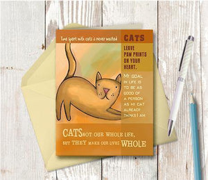 0017 Cats Make Our Lives Whole Note Card - deloresartcanada