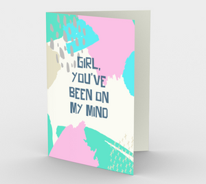 1411 Girl, You've Been On My Mind Card by Deloresart