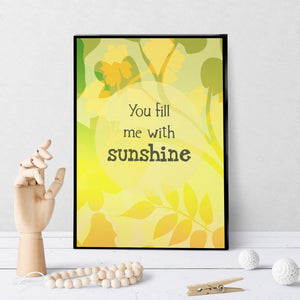 0449 You Fill Me With Sunshine Art