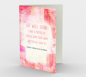 1233 Get Well - Tequila Card by Deloresart