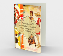 0319 Glad To Be Alive Birthday Card by Deloresart