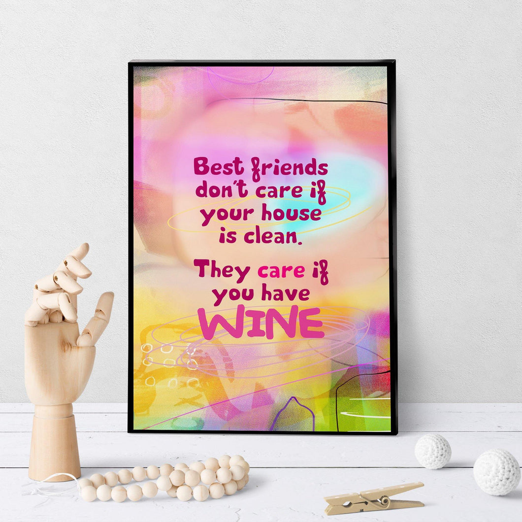 0888 Friends Care If You Have Wine Art