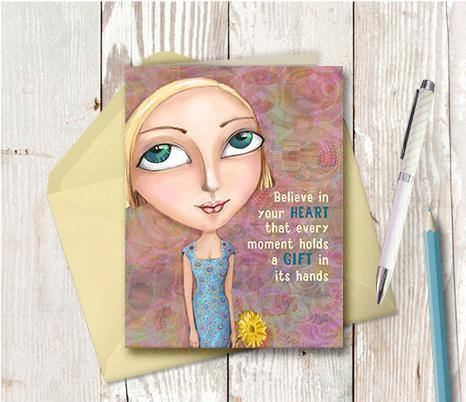 0099 Believe In Your Heart Note Card