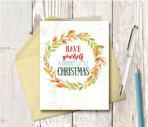 1011 Have Yourself A Merry Little Christmas Note Card