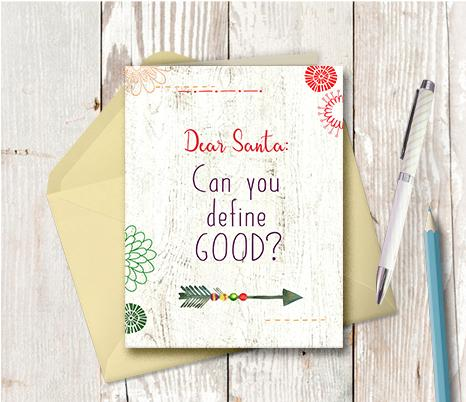 1012 Dear Santa Define Good Note Card