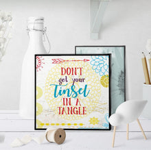 1020 Don't Get Your Tinsel In A Tangle Christmas Art - deloresartcanada