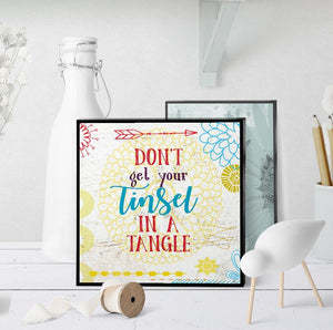 1020 Don't Get Your Tinsel In A Tangle Christmas Art