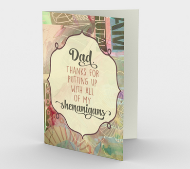 1141. Dad, Thanks for Putting Up With Shenanigans  Card by DeloresArt