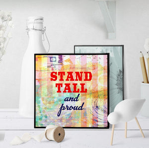 1068 Stand Tall And Proud Art