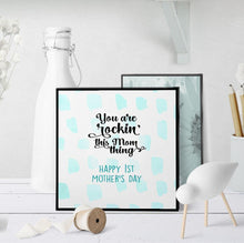 1138 You're Rockin' This New Mom Thing Art