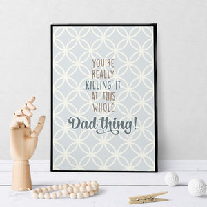 1247 Killing It At This Dad Thing Art