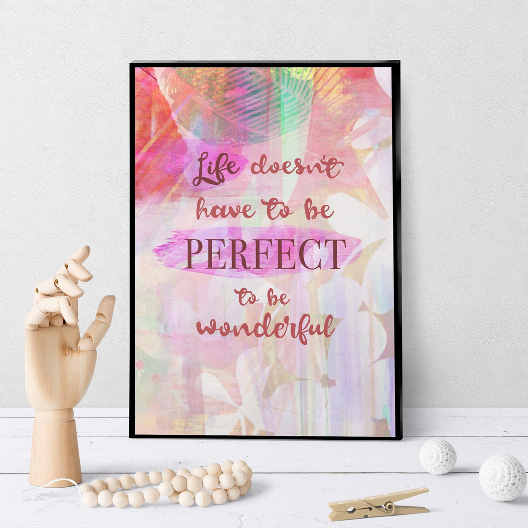 1329 Life Doesn't Have To Be Perfect Art