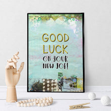 1345 Good Luck On Your New Job Art - deloresartcanada