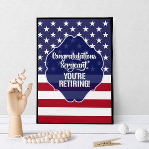 1372 Congrats Sergeant You're Retiring Art - deloresartcanada