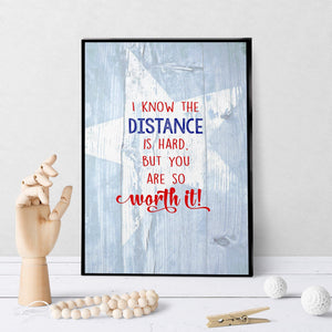 1381 Distance Is Hard But You Are Worth It Art - deloresartcanada
