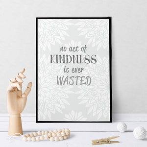 1402 No Act of Kindness is Ever Wasted Art - deloresartcanada
