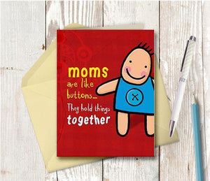 0156 Mom's are Like Buttons Note Card - deloresartcanada