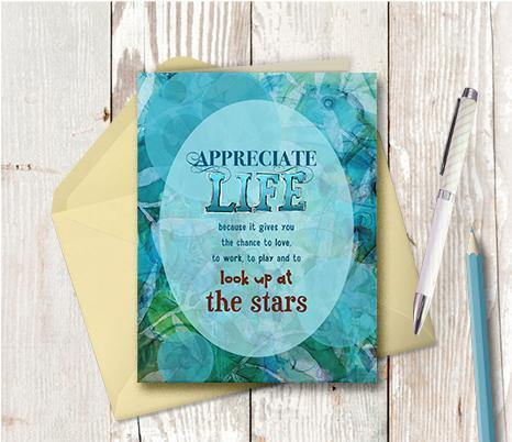 0188 Appreciate Life Note Card