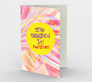 1182. You Crushed It  Card by DeloresArt