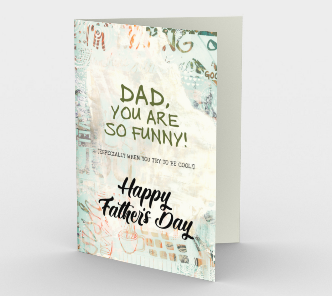 1225. Dad You Are So Funny  Card by DeloresArt