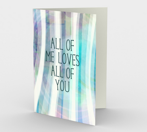 0936.All of Me Loves All of You  Card by DeloresArt