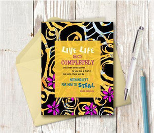 0206 Live Life Completely Note Card