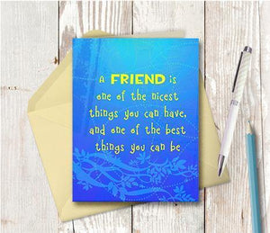 0209 Friend Nicest Have Note Card