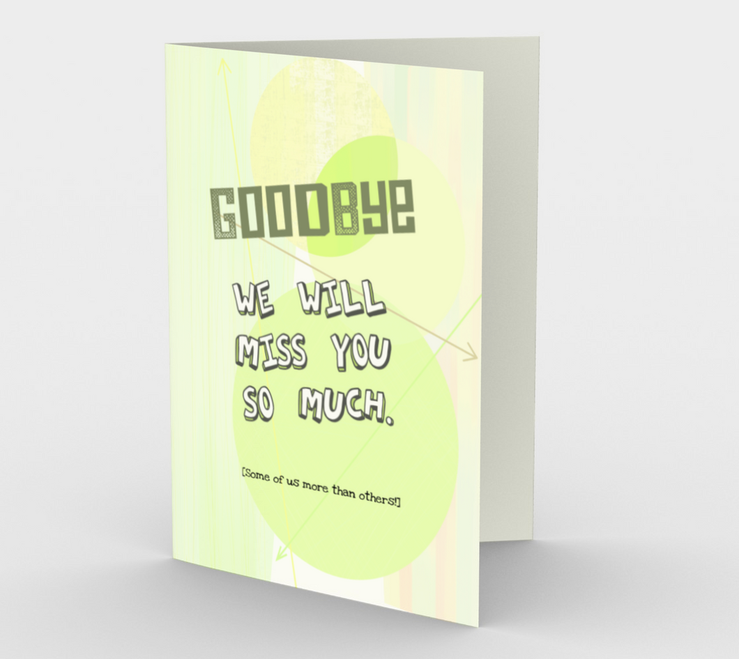 1353 Goodbye We Will Miss You Card by Deloresart