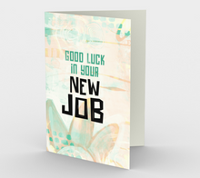 1339 Good Luck In Your New Job Card by Deloresart