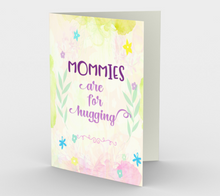 1127.Mommies Are  For  Hugging  Card by DeloresArt