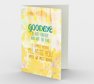 0954 Goodbyes Are Not Forever Card by Deloresart