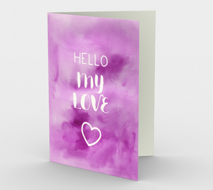 1420 Hello My Love Card by Deloresart