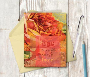 0296 Mom Is Another Word For Love Note Card - deloresartcanada