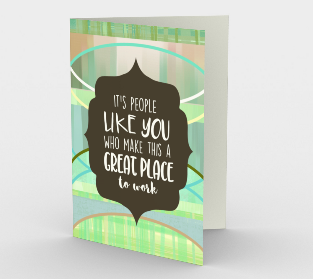 1065.People Like You Make This A Great Place to Work by  Card by DeloresArt