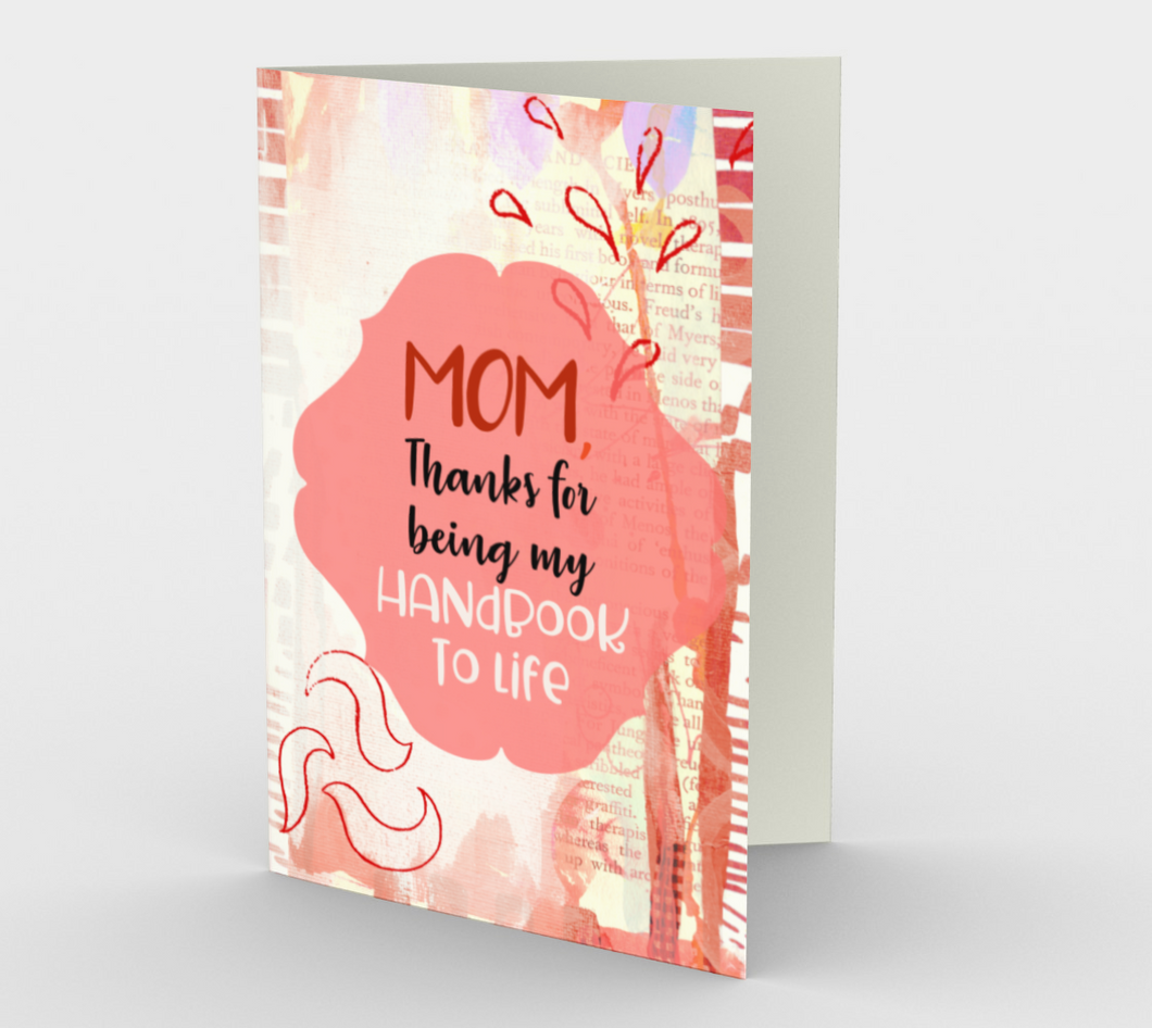 1126.Mom, Thanks for Being My Handbook To Life  Card by DeloresArt