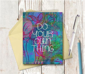 0353 Do Your Own Thing Note Card - deloresartcanada
