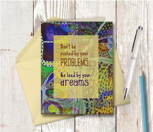 0371 Be Lead By Your Dreams Note Card