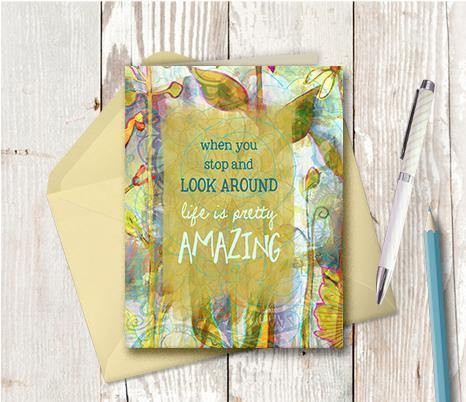 0376 Life Is Pretty Amazing Note Card