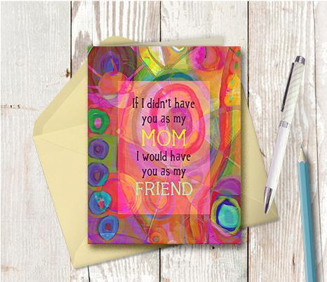 0379 Mom My Friend Note Card