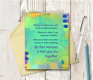 0386 Together Is All That Matters Note Card - deloresartcanada
